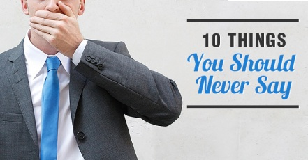10-things-never-say